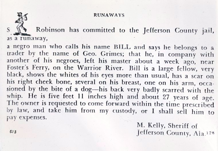 Advertisement in a newspaper for a runaway slave named Bill, who had been captured and turned over to the Jefferson County Jail. Photo via Wikimedia Commons