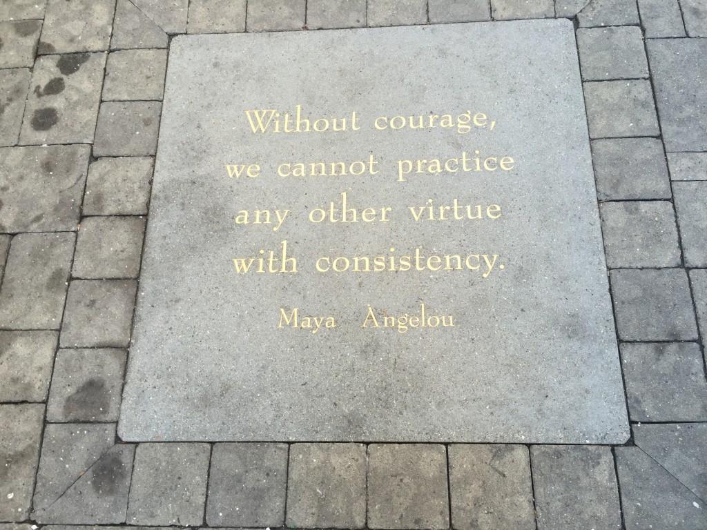 Maya Angelou quote. Photo: Cathy Hanson